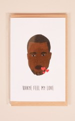 Kanye Feel My Love card